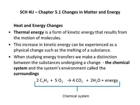 SCH 4U – Chapter 5.1 Changes in Matter and Energy