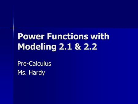 Power Functions with Modeling 2.1 & 2.2