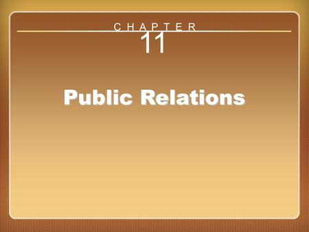 Chapter 11 Public Relations