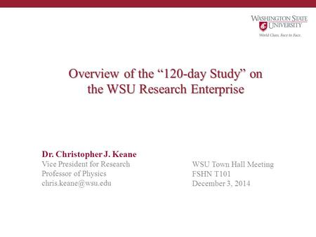"Overview of the ""120-day Study"" on the WSU Research Enterprise"