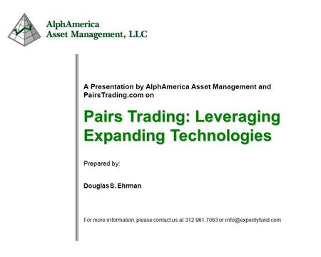 The handbook of pairs trading strategies using equities options and futures
