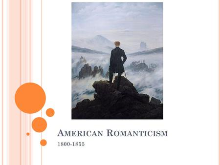 A MERICAN R OMANTICISM 1800-1855. R EADING A CTIVITY Read the nonfiction article in your group. You will read about the literary movement of the mid-19.