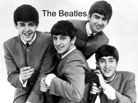 The Beatles. The Beatles is British rock band from Liverpool which was founded in 1960.