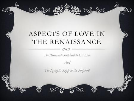 Aspects of love in the renaissance