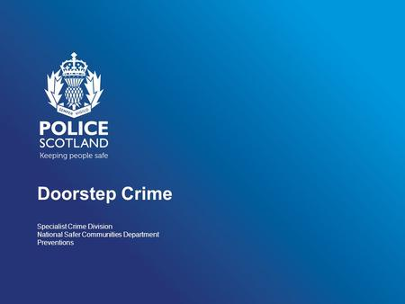 Doorstep Crime Specialist Crime Division National Safer Communities Department Preventions.