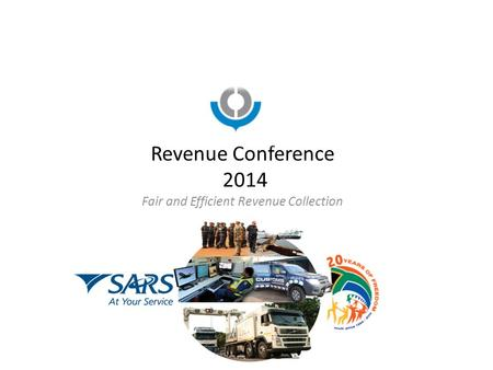 Revenue Conference 2014 Fair and Efficient Revenue Collection.