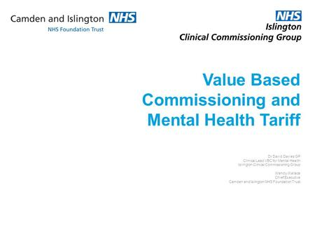 Value Based Commissioning and Mental Health Tariff