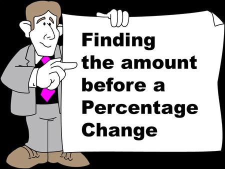 © T Madas Finding the amount before a Percentage Change.