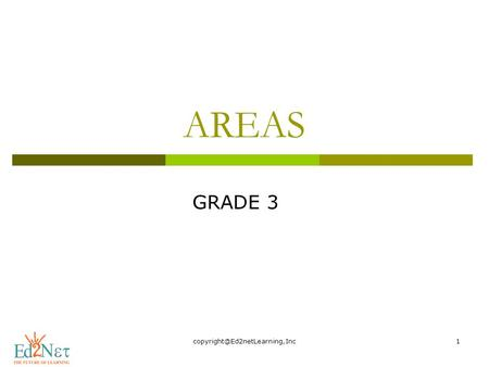 AREAS GRADE 3. Hello, How are you doing? Today, we are going to start a new lesson on Areas.
