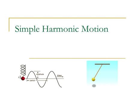 Simple Harmonic Motion A trampoline exerts a restoring force on the jumper that is directly proportional to the displacement of the mat. (F s =kx). Such.
