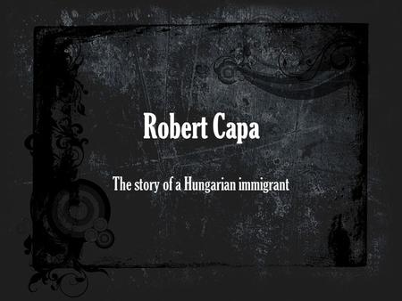 The story of a Hungarian immigrant