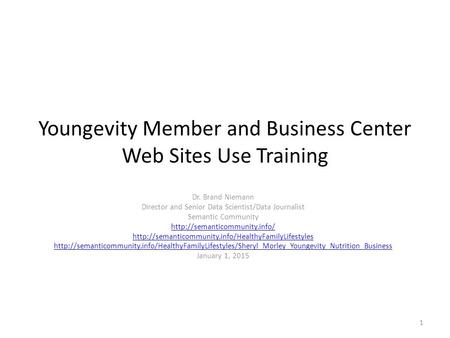 Youngevity Member and Business Center Web Sites Use Training