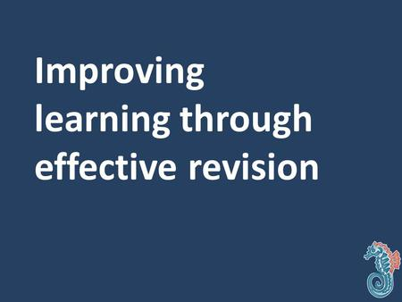 Improving learning through effective revision. https://www.wku.edu/senate/documents/improving_student_learning_dunlosky_2 013.pdf.