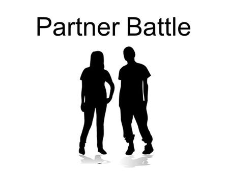Partner Battle.