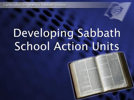 Developing Sabbath School Action Units