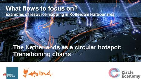What flows to focus on? Examples of resource mapping in Rotterdam Harbour area.