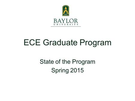 State of the Program Spring 2015