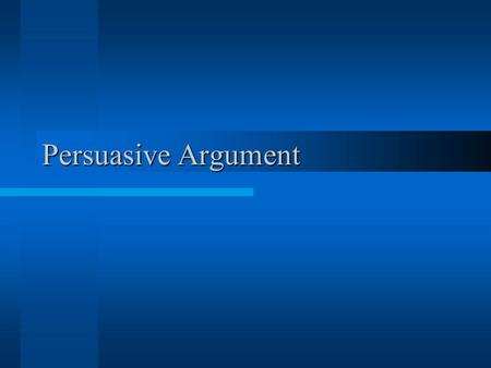 "Persuasive Argument Argument General Definition according to Webster's Dictionary: ""a reason put forward (for or against something) a discussion, a dispute,"