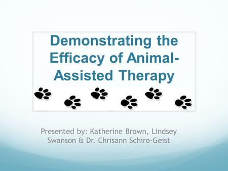 Demonstrating the Efficacy of Animal-Assisted Therapy