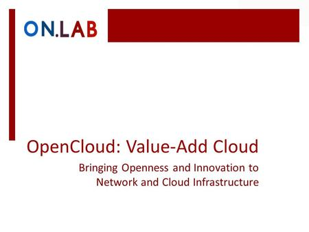 OpenCloud: Value-Add Cloud