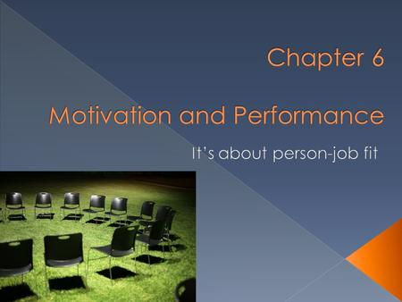 Chapter 6 Motivation and Performance