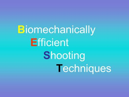 Biomechanically Efficient Shooting Techniques