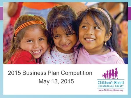 C 2015 Business Plan Competition May 13, 2015. Agenda Welcome and Introductions Overview of CBHC and Social Enterprise Initiative Business Plan Competition.