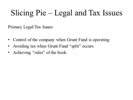 Slicing Pie – Legal and Tax Issues