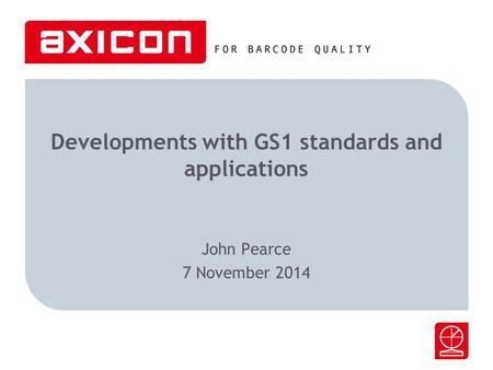 Developments with GS1 standards and applications
