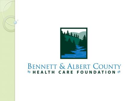 Our Mission To enhance the health and wellness of the people served by the Albert County Health and Wellness Centre through raising funds and managing.