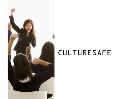 CULTURESAFE. Introduction The establishment of a progressive and pervasive WSH culture was identified in both the WSH 2018 strategic document as ell as.