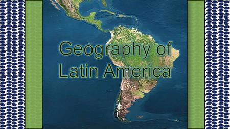 Latin America is divided into three regions: 1. Mexico and Central America 2. The Caribbean 3. South America.