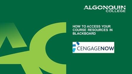 HOW TO ACCESS YOUR COURSE RESOURCES IN BLACKBOARD.