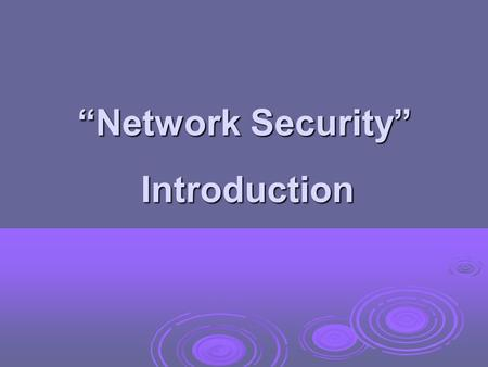 """Network Security"" Introduction. My Introduction Obaid Ullah Owais Khan Obaid Ullah Owais Khan B.E (I.T) – Hamdard University(2003), Karachi B.E (I.T)"