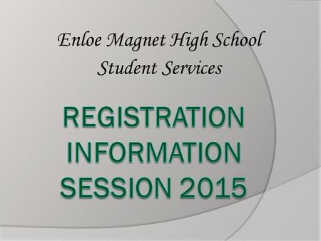 Enloe Magnet High School Student Services. Future Ready Core Course of Study: Entered 2012-13 or later  4 English: English I, II, III, IV  4 Math: Math.