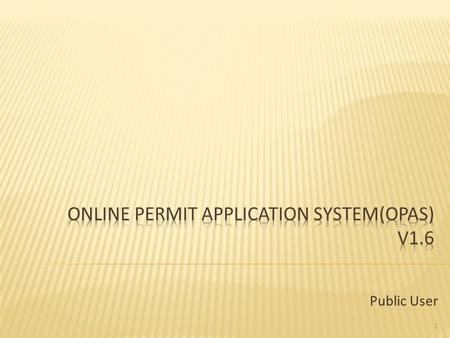 Online Permit Application System(OPAS) v1.6