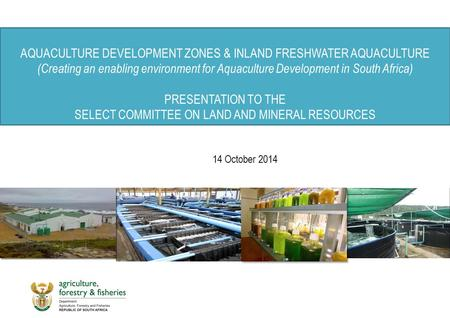 AQUACULTURE DEVELOPMENT ZONES & INLAND FRESHWATER AQUACULTURE