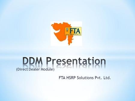 FTA HSRP Solutions Pvt. Ltd. (Direct Dealer Module)