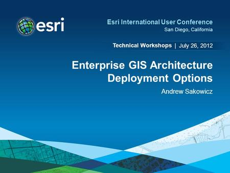 Enterprise GIS Architecture Deployment Options
