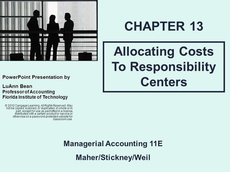 Allocating Costs To Responsibility Centers Managerial Accounting 11E