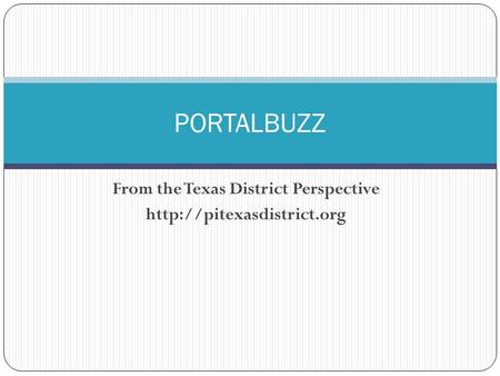 From the Texas District Perspective  PORTALBUZZ.