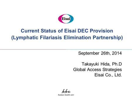 Current Status of Eisai DEC Provision