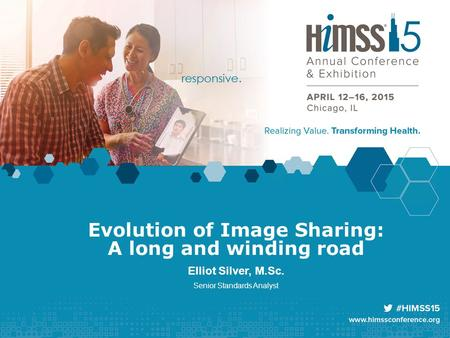 Evolution of Image Sharing: A long and winding road Elliot Silver, M.Sc. Senior Standards Analyst.