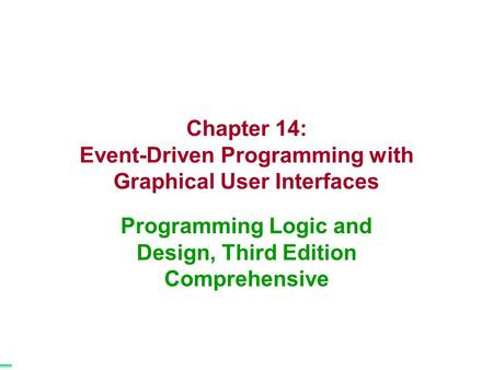 Chapter 14: Event-Driven Programming with Graphical User Interfaces