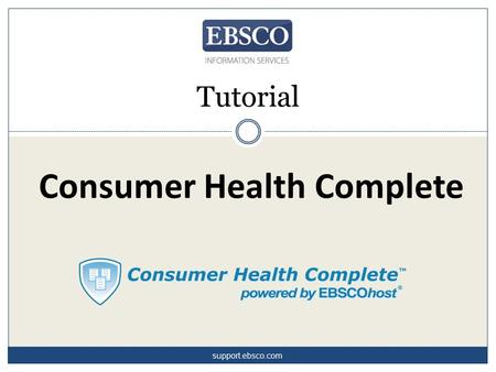 Consumer Health Complete Tutorial support.ebsco.com.