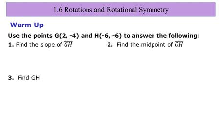 1.6 Rotations and Rotational Symmetry