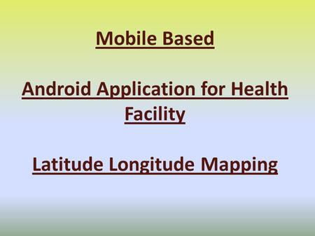 Android Application for Health Facility