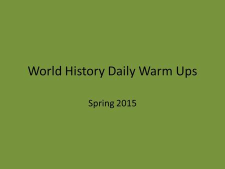 World History Daily Warm Ups