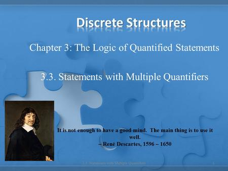 Discrete Structures Chapter 3: The Logic of Quantified Statements