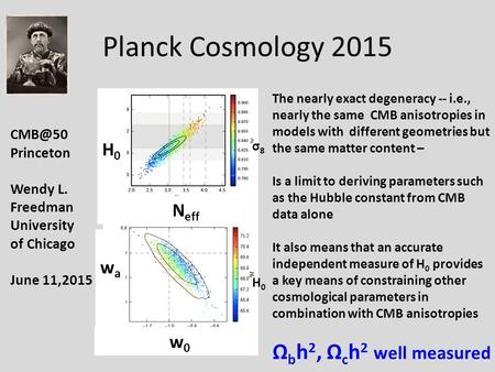 Planck Cosmology 2015 The nearly exact degeneracy -- i.e., nearly the same CMB anisotropies in models with different geometries but the same matter content.
